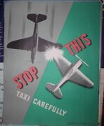 Wwii Army Aircraft Training Poster Stop This Taxi Carefully