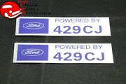 Ford Powered By Ford 429cj Valve Cover Decals Pair Aftermarket W/ford License