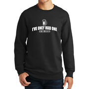 One In Dog Beers Drink Drunk Alcohol Ale Stout Funny Sweatshirt Hoodie Shirt