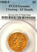 1868-s 5 Xf Details-pcgs Genuine, Only 52000 Minted, Liberty Head Half Eagle