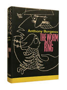 Anthony Burgess Andndash The Worm And The Ring Andndash First Uk Edition Andndash 1961 Andndash 1st Book
