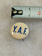 Y.a.f. Young Americans For Freedom Foundation Antique Election Campaign Button