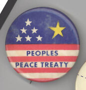 Peoples Peace Treaty Protest Cause Political Pin Button Pinback Badge Vietnam