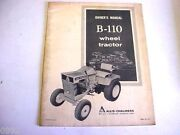 Allis Chalmers B-110 Wheel Tractor Owners Manual Lawn And Garden