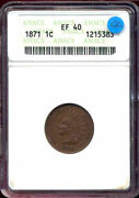1871 1c Xf40bn Anacs-indian Cent++