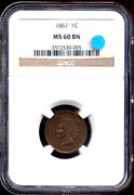 1867 1c Ms60bn Ngc-indian Cent++