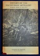 History Of The 43rd Division Artillery World War Ii 1941-1945 Signed