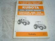 Kubota Model M7680dt M8580dt Tractor And Cab Parts List Manual Book
