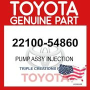 Genuine Toyota 22100-54860 Pump Assy Injection Or Supply 2210054860 Oem