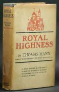 1940and039s Thomas Mann Royal Highness Pre-wwi Germany - Hardcover W/ Dust Jacket