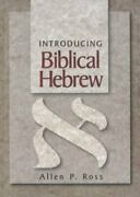 Introducing Biblical Hebrew Hardcover By Ross Allen P. Like New Used Free...
