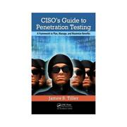 Cisoand039s Guide To Penetration Testing By James S. Tiller