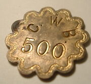 Cwb 500 Token Charles Wesley Brown- Severna Park Md.cannery Canning Pickers
