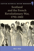 Wold Atle-scotland And The French Revolutionary War 1792-1802 Bookh Neu