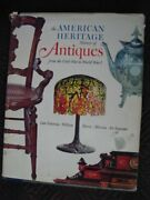 The American Heritage History Of Antiques From The Civil War To World