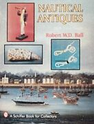 Nautical Antiques With Value Guide A Schiffer Book For Collectors