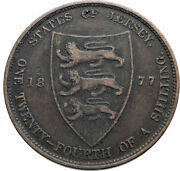 1877 Jersey Under Uk Queen Victoria And Shield Genuine 1/24 Shilling Coin I82484