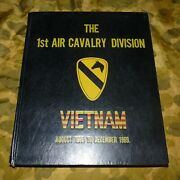First Team The First Air Cavalry Division Vietnam 1965-1969 Hardcover 1970