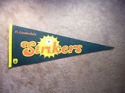 Rare 1970and039s 1980and039s Nasl Soccer Football Pennant Flag Ft Fort Lauderdale Strikers