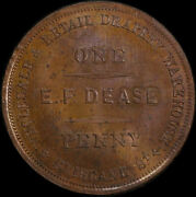 Dease, Ef Copper Penny Token Undated A 107 Choice Uncirculated