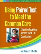 Using Paired Text To Meet The Common Core By William Bintz