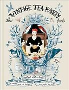 Vintage Tea Party Book Hardcover By Adoree Angel Like New Used Free Shipp...