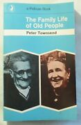 Pelican A634 The Family Life Of Old People Peter Townsend Penguin 1968