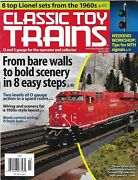 Classic Toy Trains Magazine Easy Bold Scenery 1960and039s Lionel Sets Signals 2013