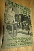 Antique Cook Booklet 1920's Puritan Cook Book And Directions For Operating Stoves