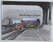 Central Station Chicago Realizing A Vision Gerald W. Fogelson Hcdj Mint