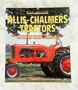 Farm Tractor Color History Ser. Allis-chalmers Tractors By Charles H. Wendel...
