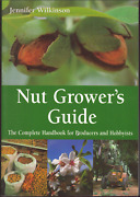 Nut Growerand039s Guide - Handbook For Producers And Hobbyists By Wilkinson / Csiro