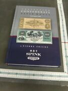 Collecting Confederate Paper Money - Field Edition 2008 By Pierre Fricke