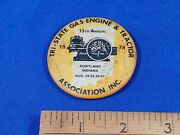 1978 Tri-state Gasoline And Tractor Assoc Show Portlandindiana Pinback Button Vtg