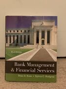 Bank Management And Financial Services By Sylvia C. Hudgins And Peter S. Rose...