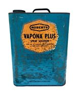 Tin Can Roberts Insecticide Spray Vapona 2 Gallons Canco Farm Barn Rust Vintage