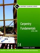 Carpentry Fundamentals, Level 1 By Nccer 2006, Hardcover