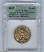 2000 Gallery Mint Token Icg Ms68 Sol Finalist For 1 Coin Design - Low Mintage