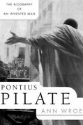 Pontius Pilate By Wroe, Ann Book The Fast Free Shipping