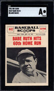 1961 Nu-card Scoops Blank Back Proof 447 Babe Ruth Yankees Sgc Authentic 09858
