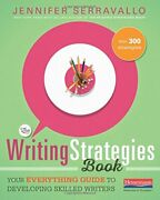 The Writing Strategies Book Your Everything Guide To... By Serravallo Jennifer