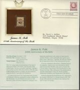 James K Polk-200th Anniversary' 1st Day Issue Gold [22kt] Replica Stamp 1995
