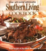 The All-new Ultimate Southern Living Cookbook Southern Living Hardcover Oxmoor