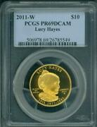 2011-w 10 Gold Lucy Hayes First Spouse Pcgs Pr69 Pf69 Pf-69 Pr-69 Stunning