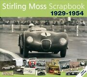 Stirling Moss Scrapbook 1929-54, Hardcover By Porter, Philip Moss, Stirling,...