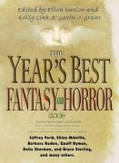 The Year's Best Fantasy And Horror 2006 19th Annual Collection Year's Best Fa