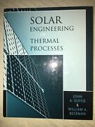 Solar Engineering Of Thermal Processes By William A. Beckman And John A. Duffie