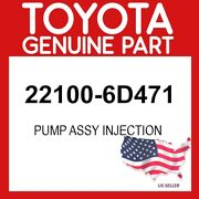 Toyota Genuine Oem 22100-6d471 Pump Assy Injection 221006d471
