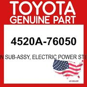 Toyota Genuine Oem 4520a-76050 Column Subassy Electric Power Steering 4520a76050