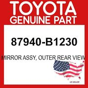 Toyota Genuine Oem 87940-b1230 Mirror Assy, Outer Rear View 87940b1230